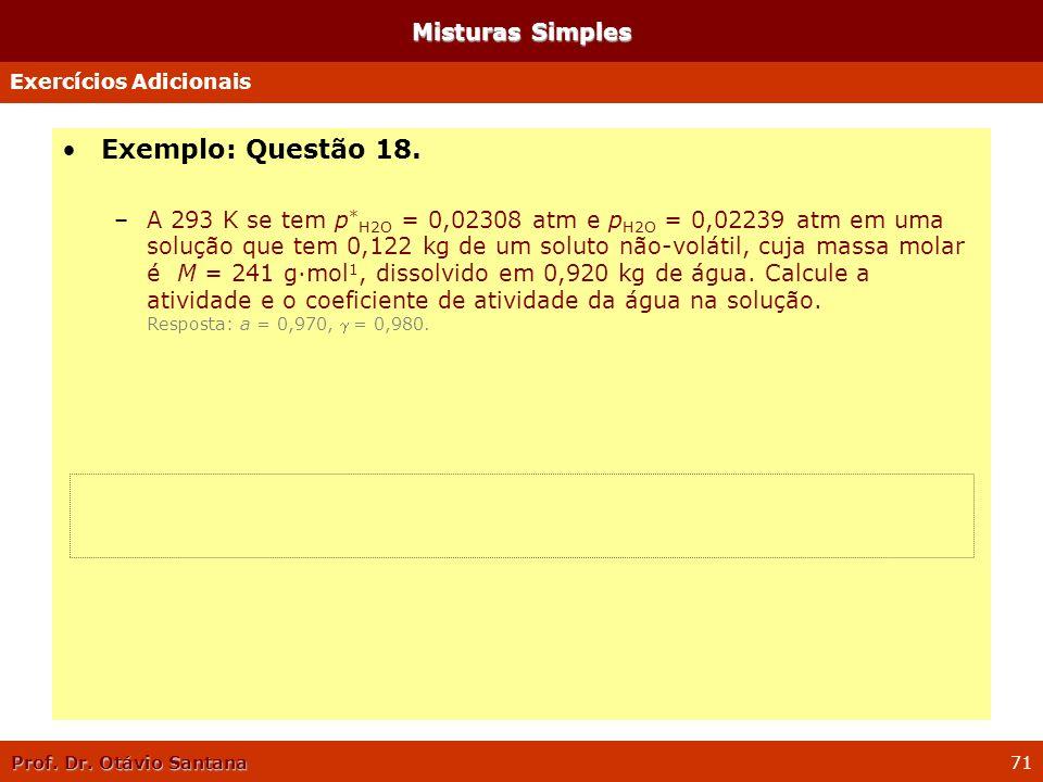 Exemplo: Questão 18. Misturas Simples