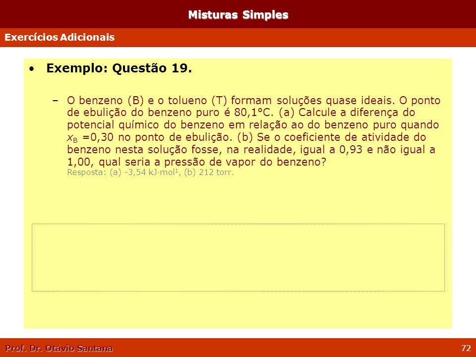 Exemplo: Questão 19. Misturas Simples