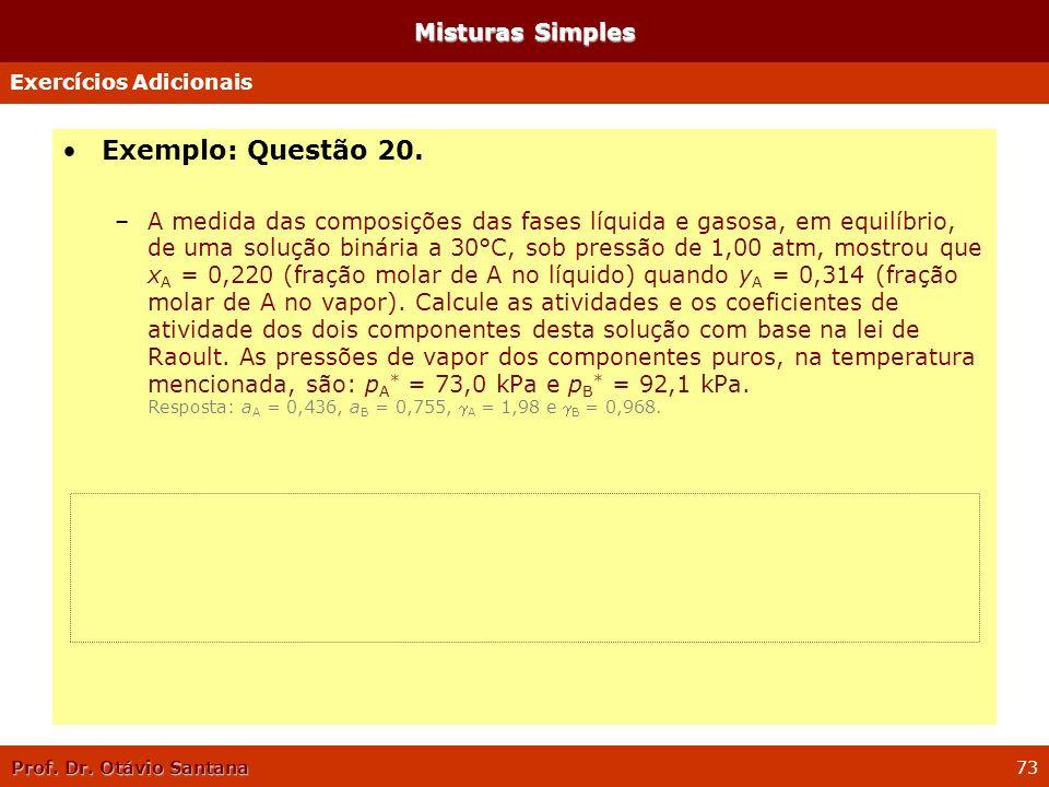 Exemplo: Questão 20. Misturas Simples