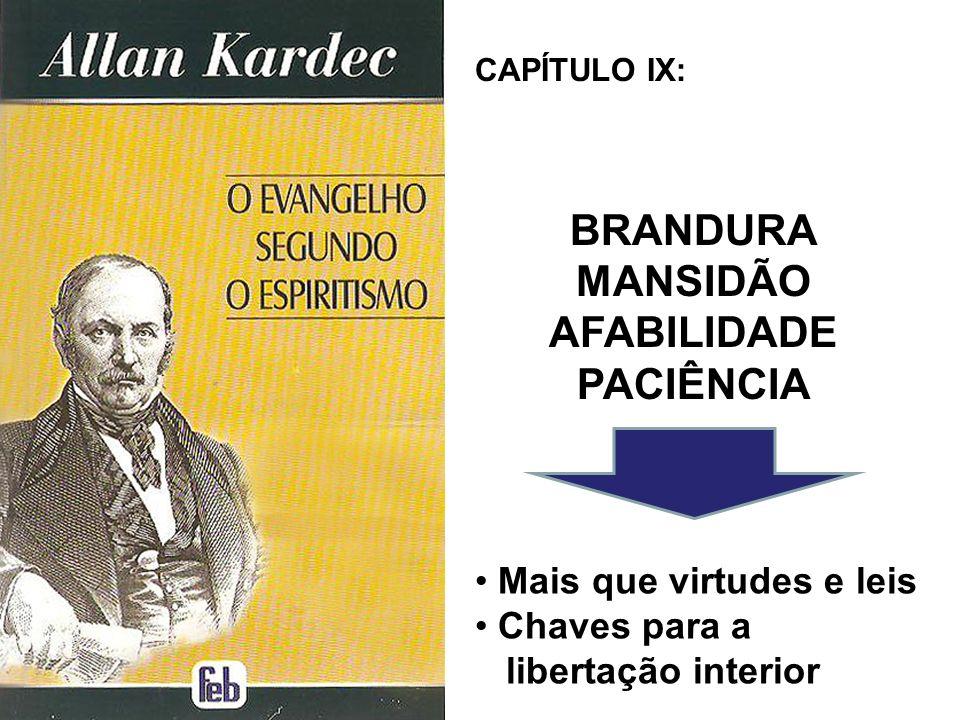 BRANDURA MANSIDÃO AFABILIDADE PACIÊNCIA
