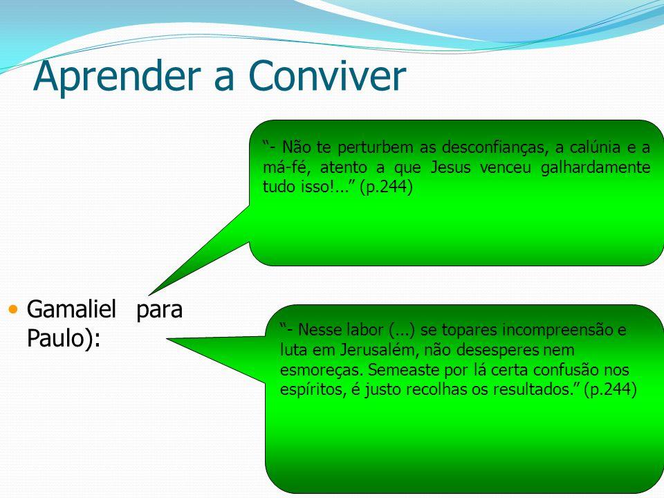 Aprender a Conviver Gamaliel para Paulo):