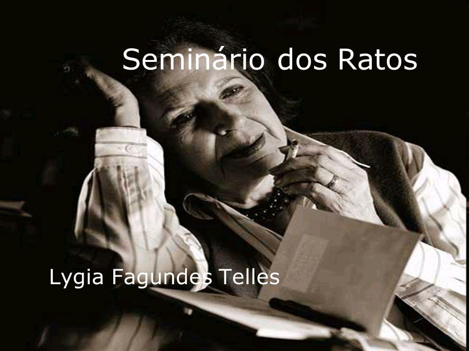 Seminário dos Ratos Lygia Fagundes Telles