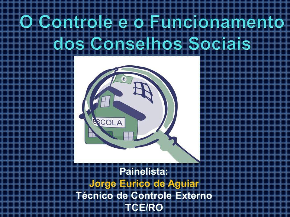 O Controle e o Funcionamento dos Conselhos Sociais