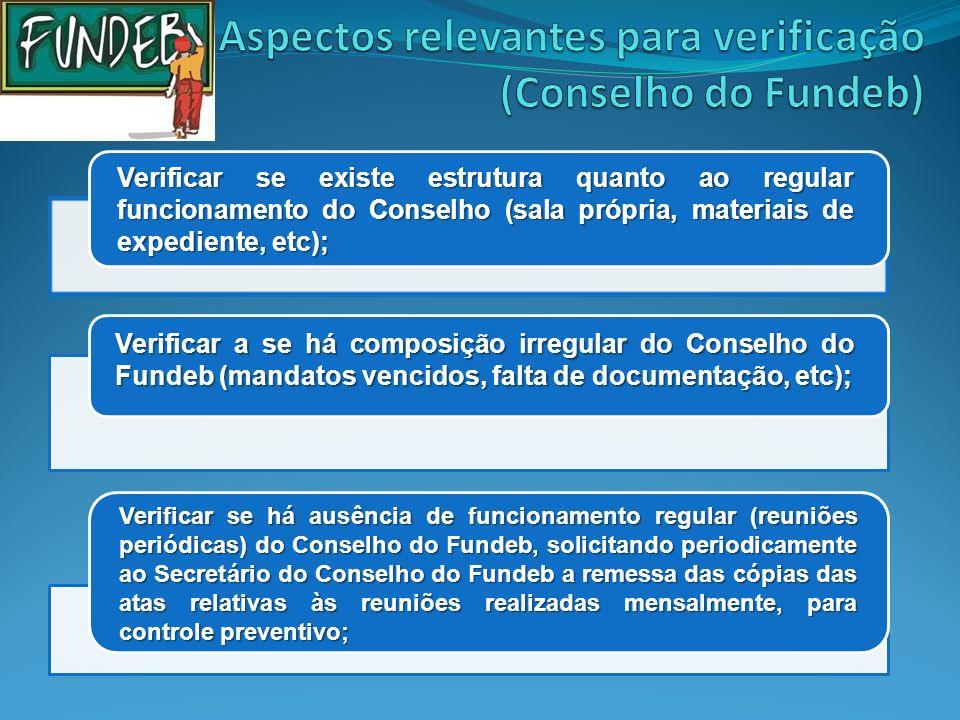 Aspectos relevantes para verificação (Conselho do Fundeb)