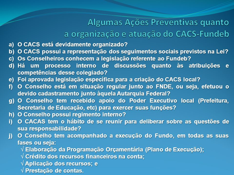 Algumas Ações Preventivas quanto a organização e atuação do CACS-Fundeb