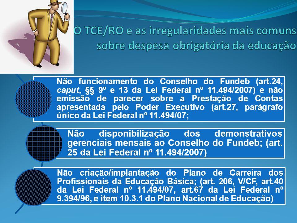 O TCE/RO e as irregularidades mais comuns sobre despesa obrigatória da educação
