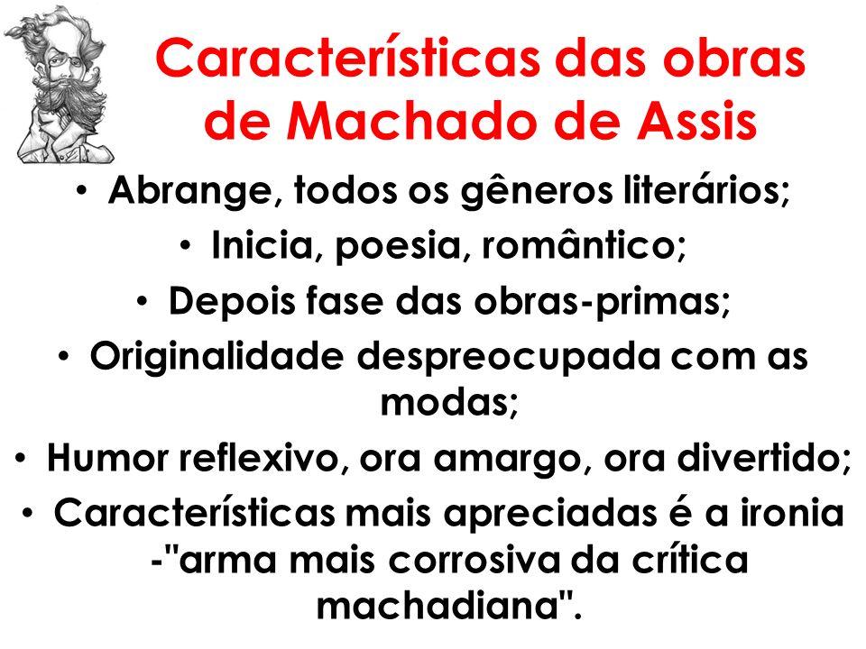 Características das obras de Machado de Assis