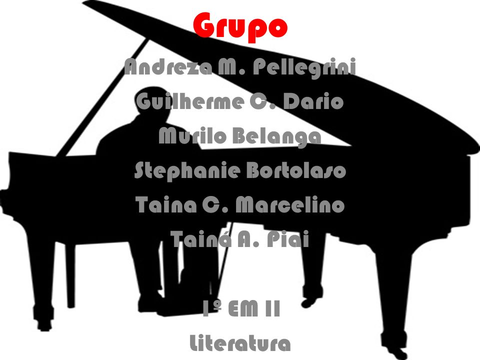 Grupo Andreza M. Pellegrini Guilherme C. Dario Murilo Belanga