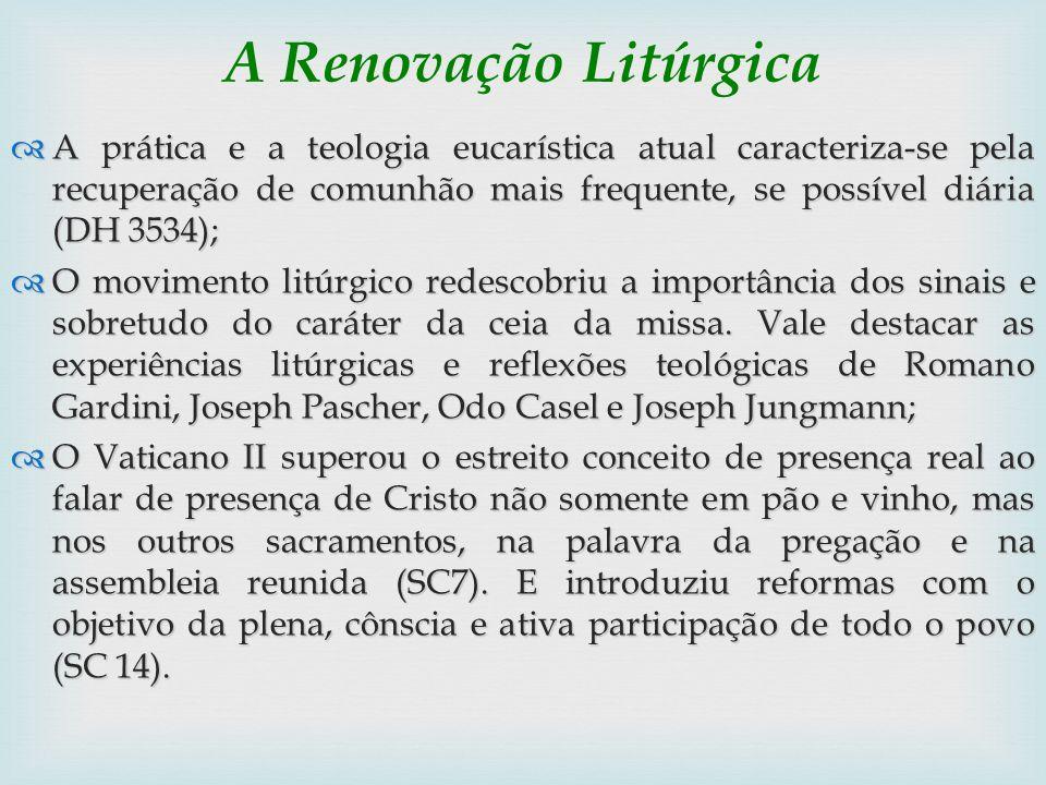 A Renovação Litúrgica