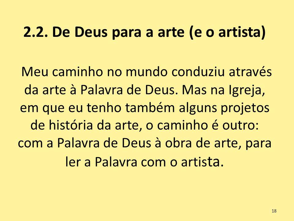 2.2. De Deus para a arte (e o artista)