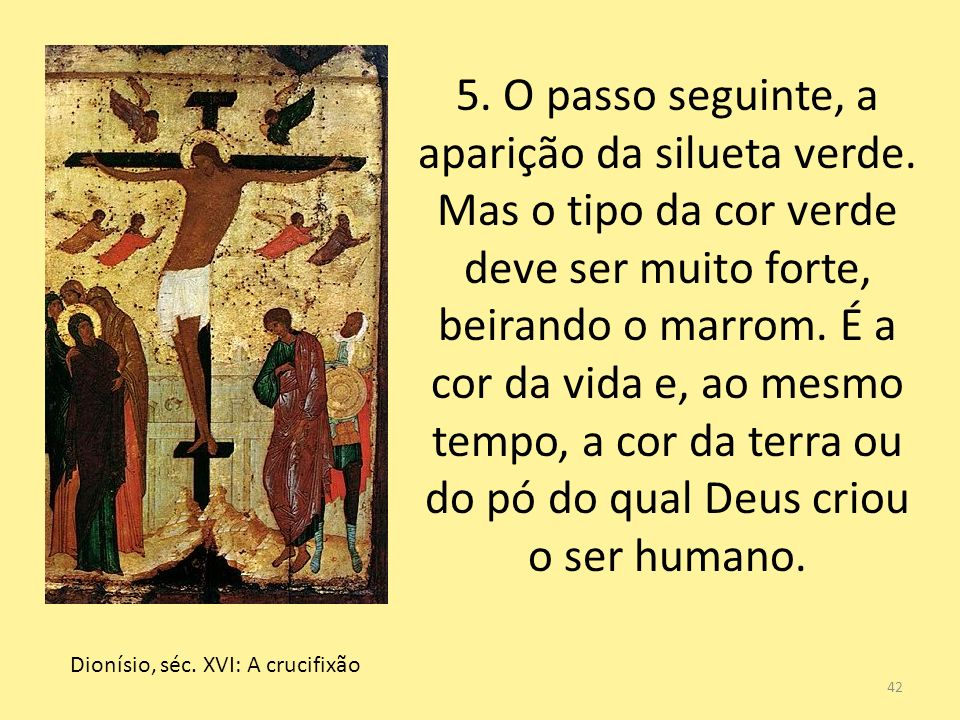 Dionísio, séc. XVI: A crucifixão