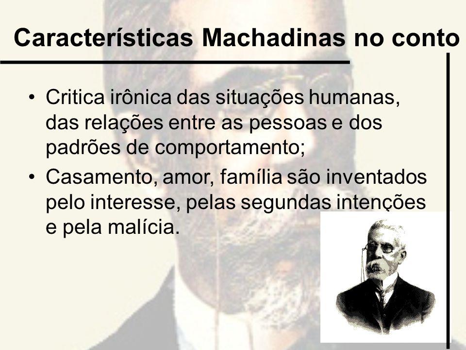 Características Machadinas no conto