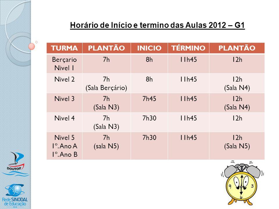 Horário de Início e termino das Aulas 2012 – G1