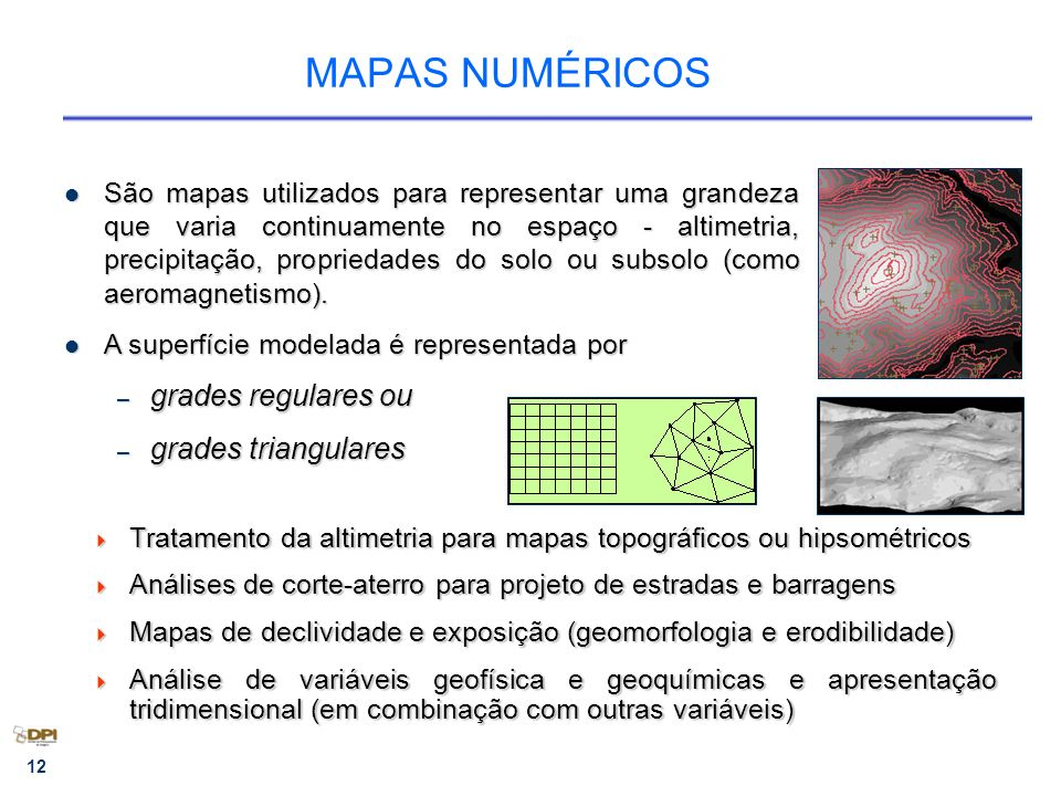 MAPAS NUMÉRICOS grades regulares ou grades triangulares