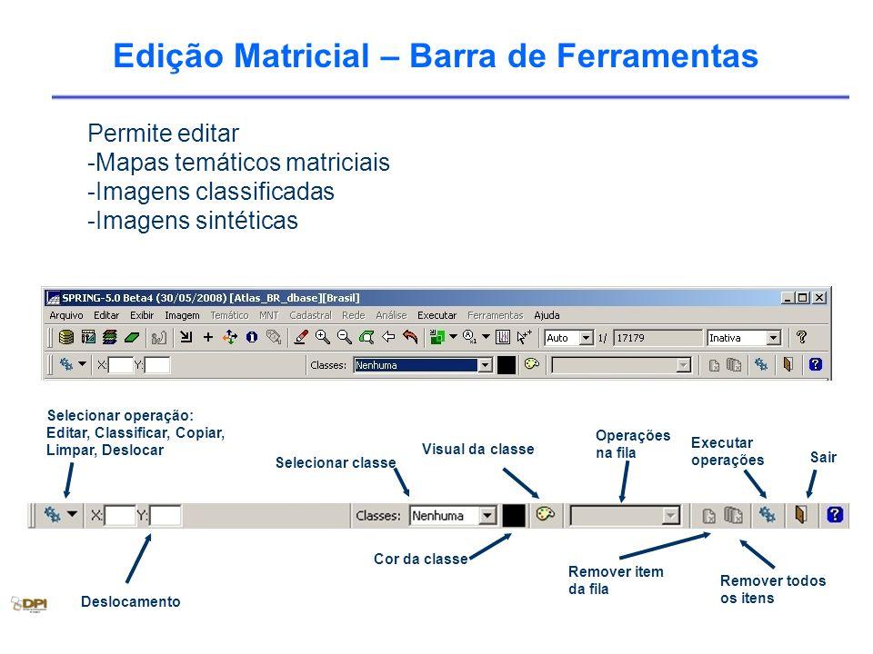 Edição Matricial – Barra de Ferramentas