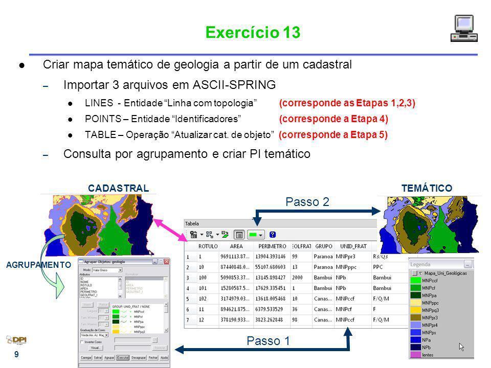 Exercício 13 Criar mapa temático de geologia a partir de um cadastral