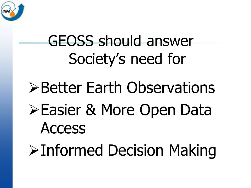 GEOSS should answer Society's need for