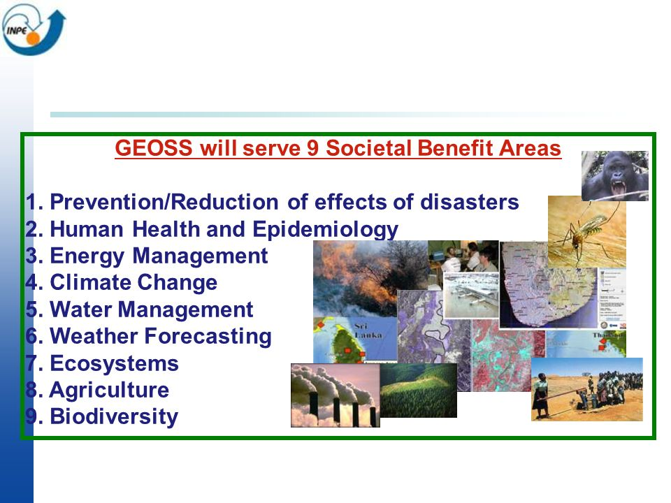 GEOSS will serve 9 Societal Benefit Areas