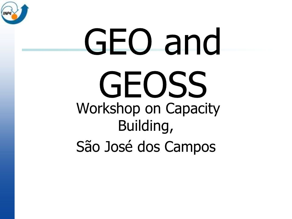 Workshop on Capacity Building, São José dos Campos