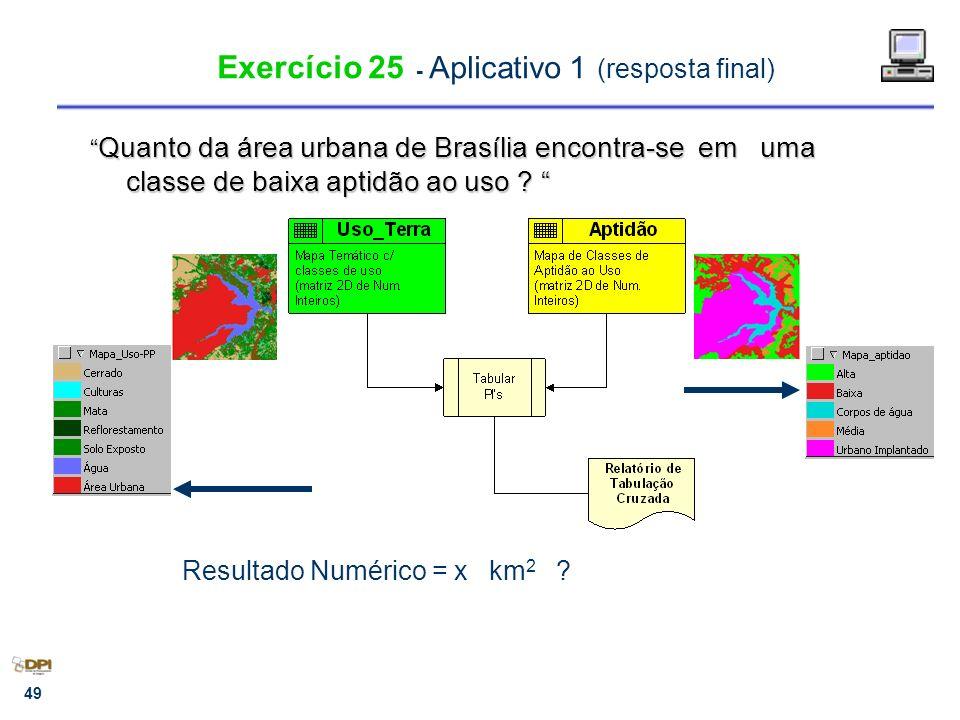 Exercício 25 - Aplicativo 1 (resposta final)