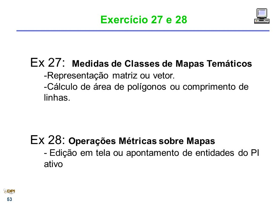 Ex 27: Medidas de Classes de Mapas Temáticos