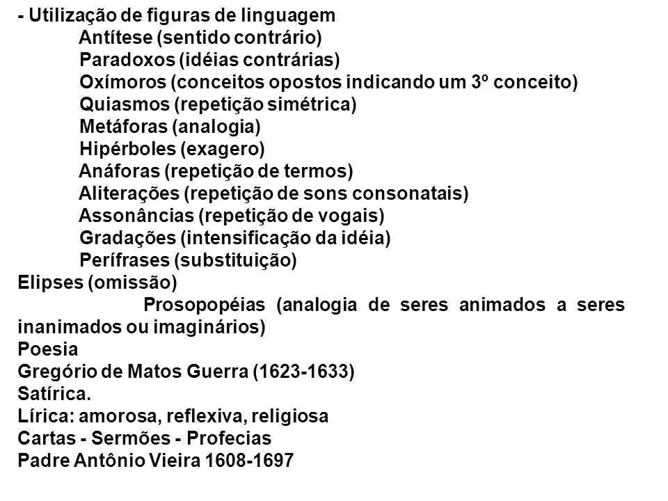 - Utilização de figuras de linguagem