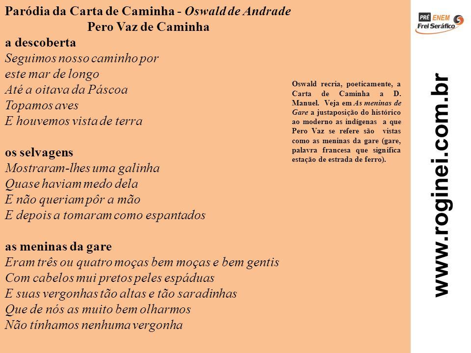 Paródia da Carta de Caminha - Oswald de Andrade Pero Vaz de Caminha