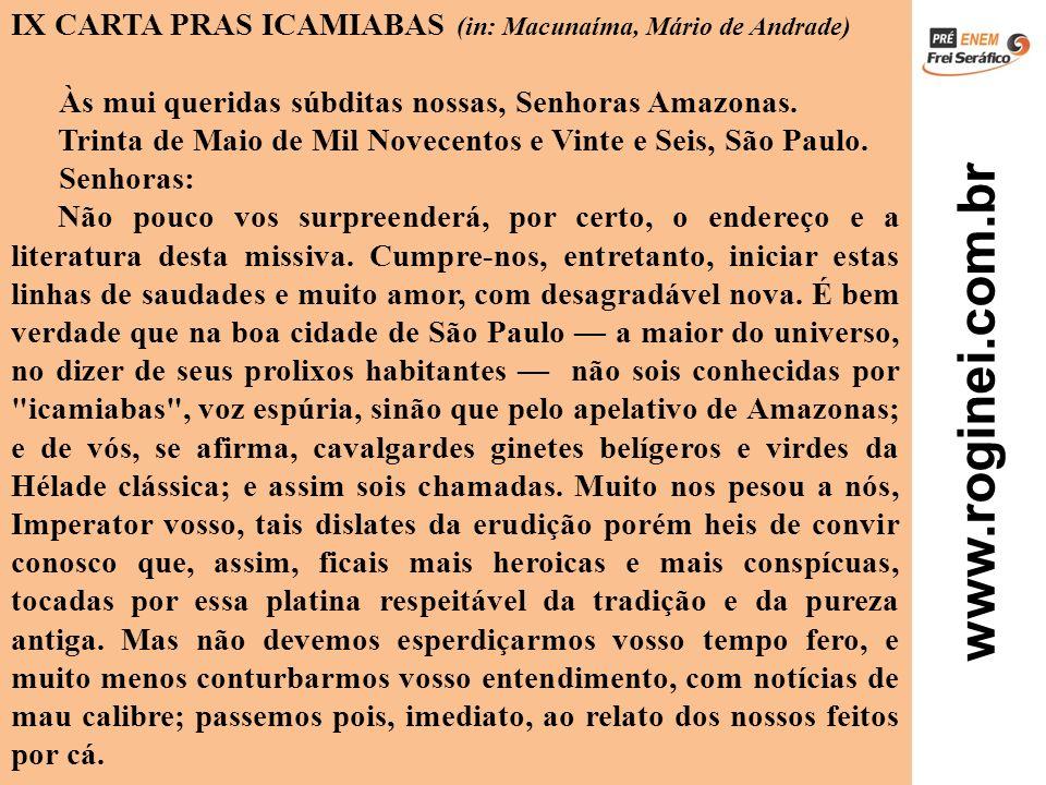 IX CARTA PRAS ICAMIABAS (in: Macunaíma, Mário de Andrade)
