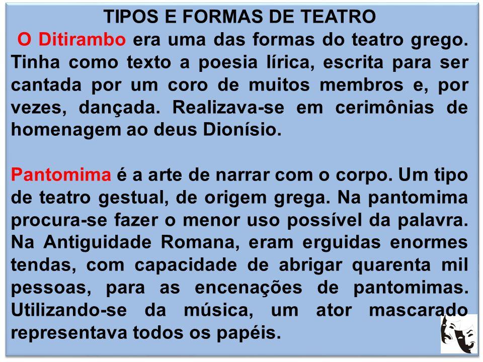 TIPOS E FORMAS DE TEATRO