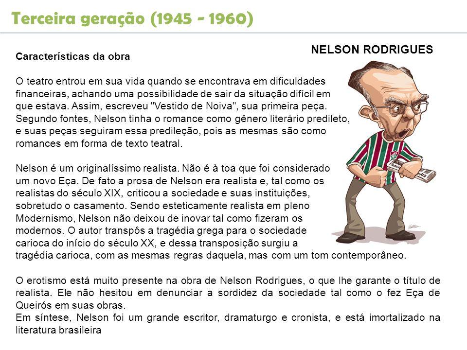 Terceira geração (1945 - 1960) NELSON RODRIGUES