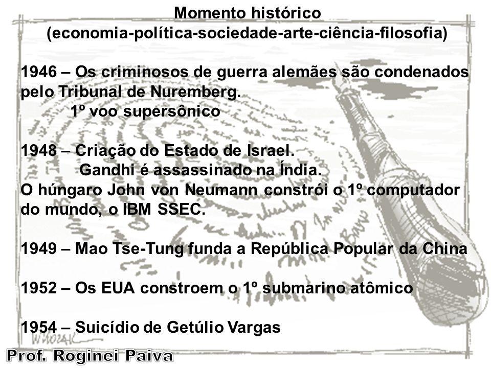 (economia-política-sociedade-arte-ciência-filosofia)