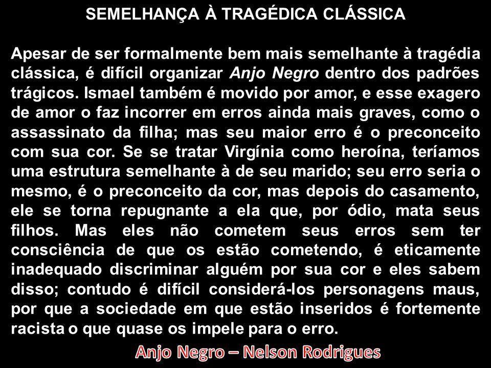 SEMELHANÇA À TRAGÉDICA CLÁSSICA