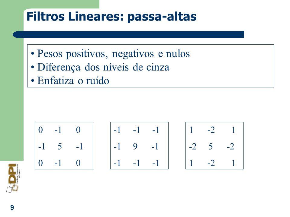 Filtros Lineares: passa-altas