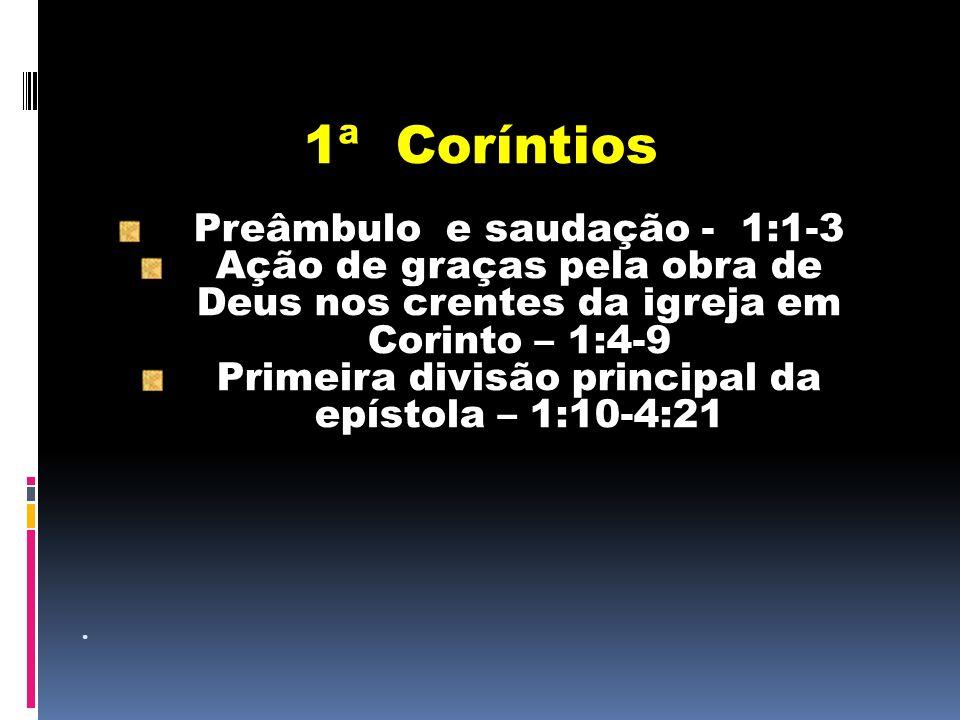 1ª Coríntios Preâmbulo e saudação - 1:1-3