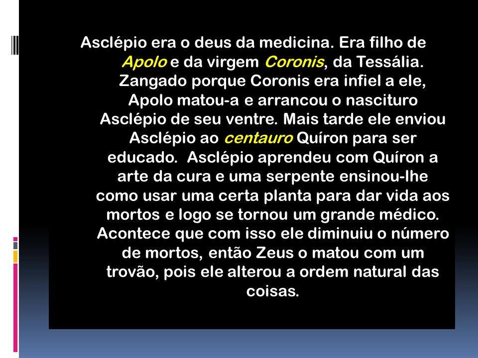 Asclépio era o deus da medicina