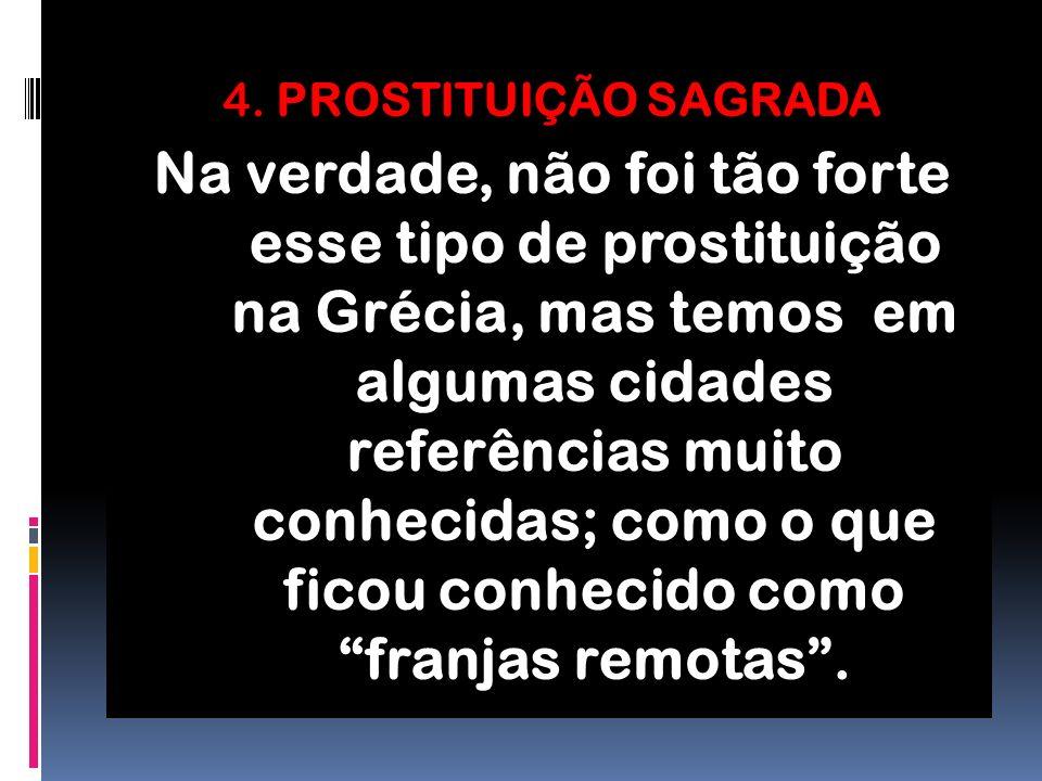 4. PROSTITUIÇÃO SAGRADA