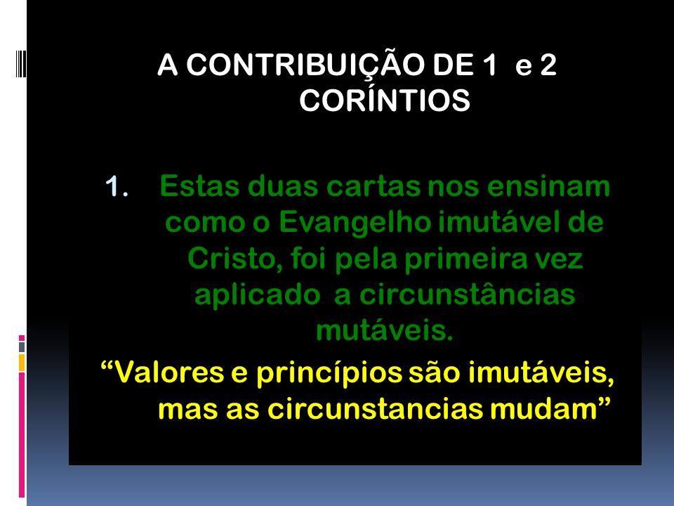A CONTRIBUIÇÃO DE 1 e 2 CORÍNTIOS