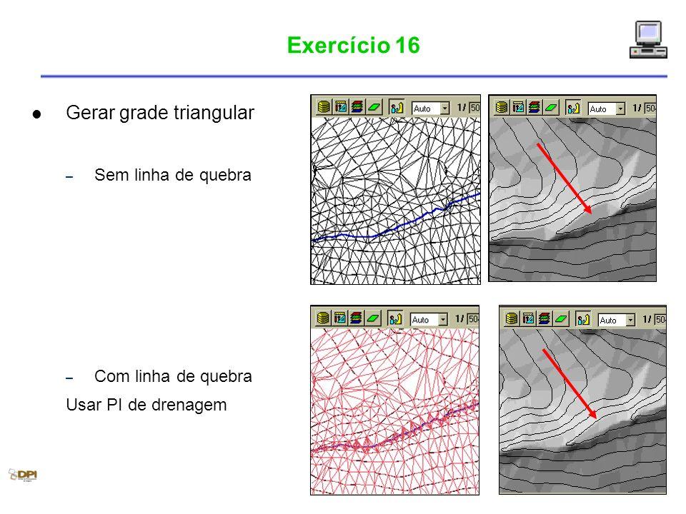 Exercício 16 Gerar grade triangular Sem linha de quebra