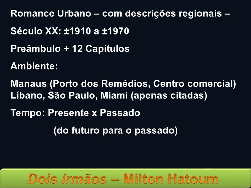 Romance Urbano – com descrições regionais –