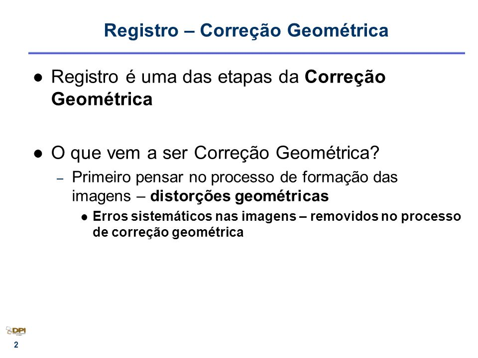 Registro – Correção Geométrica