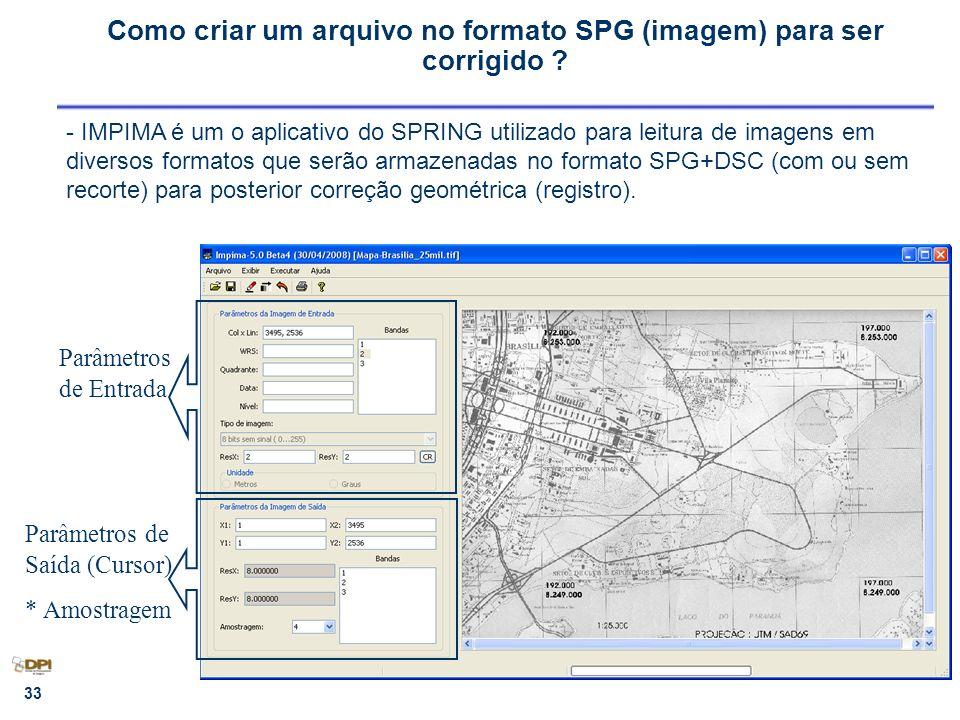 Como criar um arquivo no formato SPG (imagem) para ser corrigido
