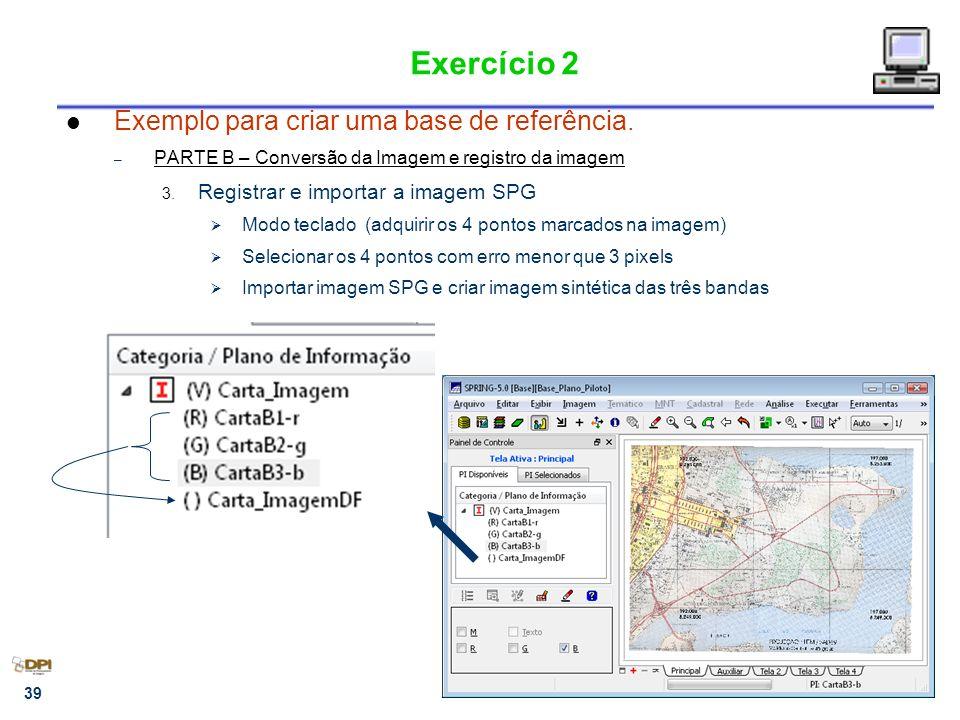 Exercício 2 Exemplo para criar uma base de referência.