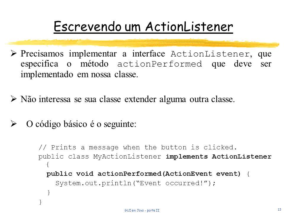 Escrevendo um ActionListener