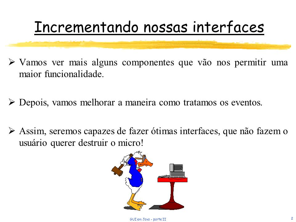 Incrementando nossas interfaces
