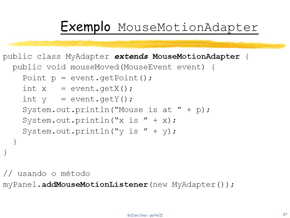 Exemplo MouseMotionAdapter