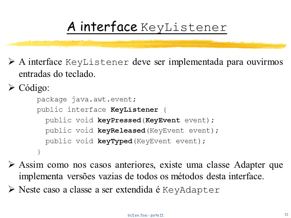 A interface KeyListener