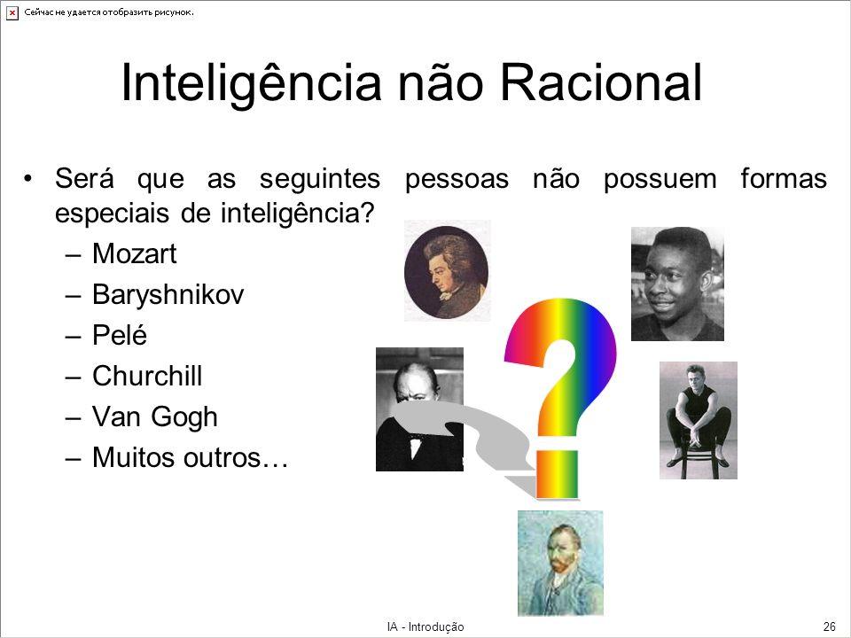 Inteligência não Racional