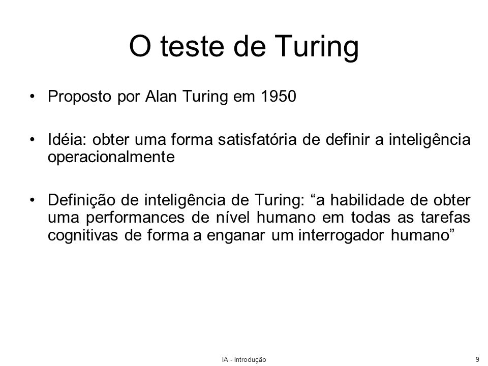 O teste de Turing Proposto por Alan Turing em 1950