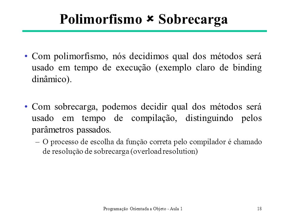 Polimorfismo  Sobrecarga