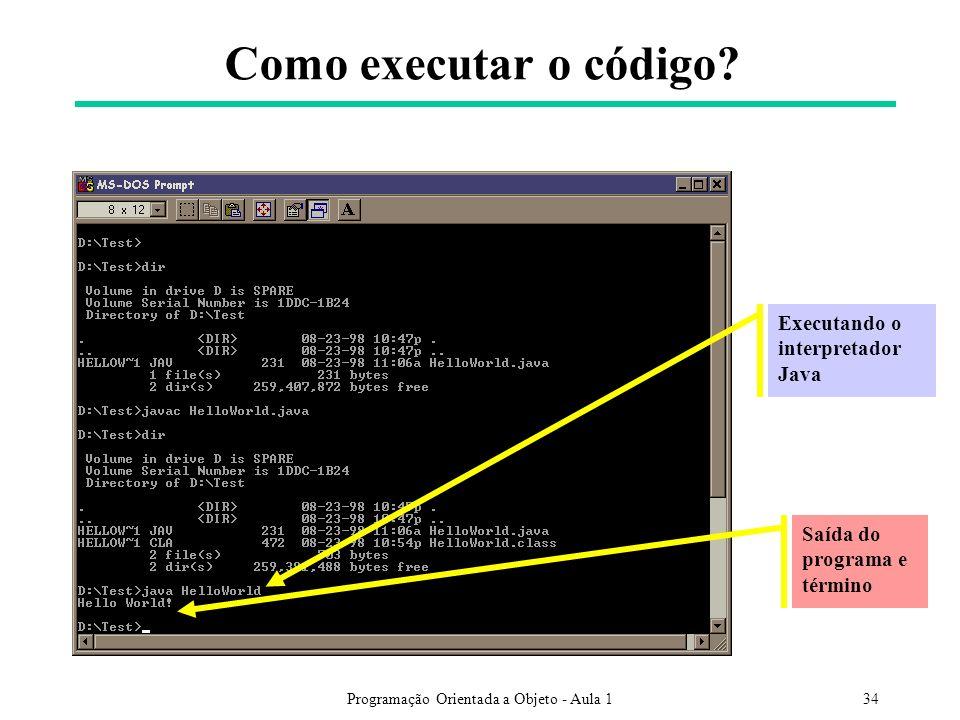 Programação Orientada a Objeto - Aula 1